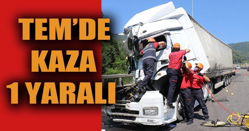 TEM'de tır önündeki kamyona çarptı: 1 yaralı