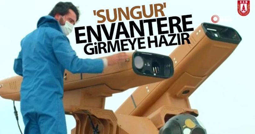 'SUNGUR' başarılı testler sonrası envantere girmeye hazır