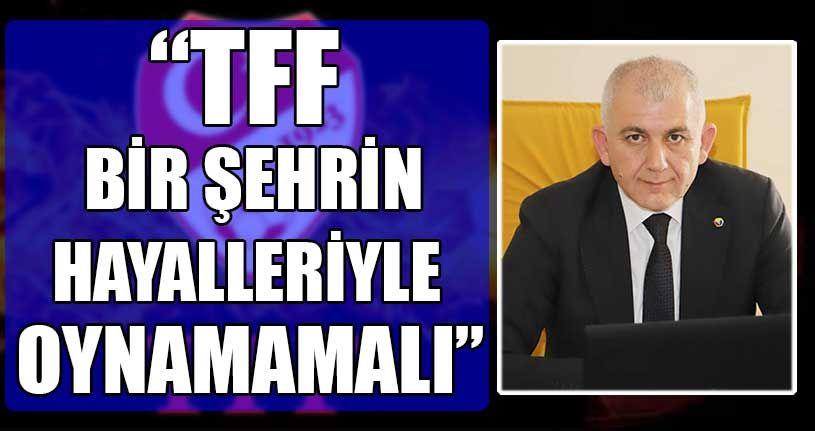 DTSO Başkanı Şahin'den TFF'ye Tepki