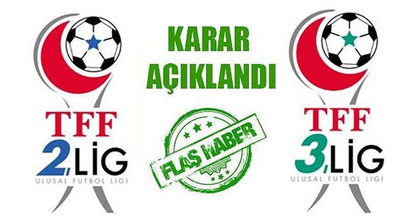 TFF 2. Lig ve 3. Lig kararını açıkladı