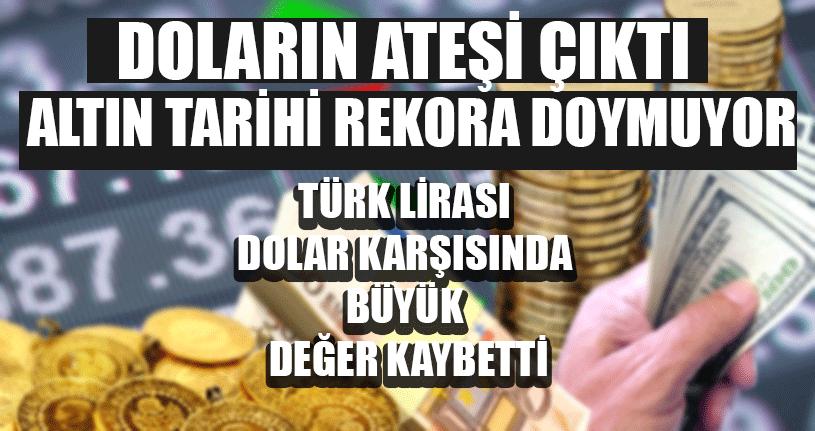 Türk Lirası Dolar Karşısında Büyük Değer Kaybetti