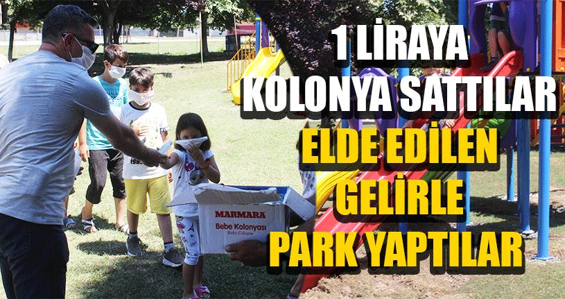 Kolonya Geliri İle Çocuklara Park Yapıldı