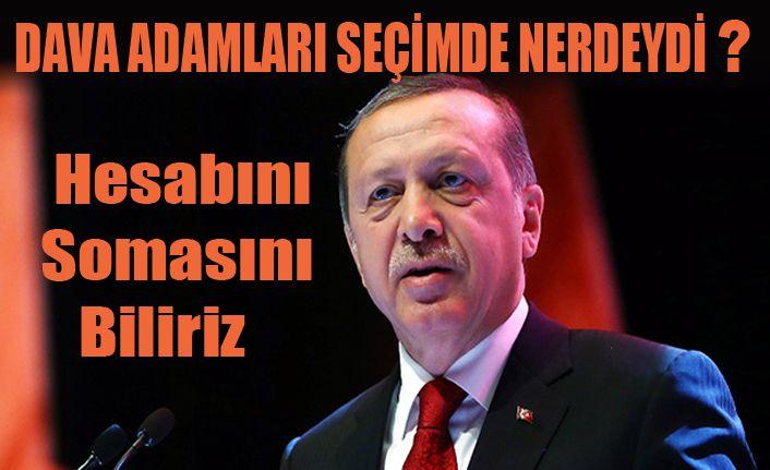 Erdoğan ; Gün Ola Harman Ola