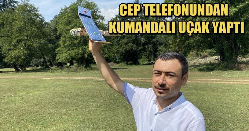 Lise öğretmeni uçma hayaliyle telefondan kontrol edilebilir uçak yaptı