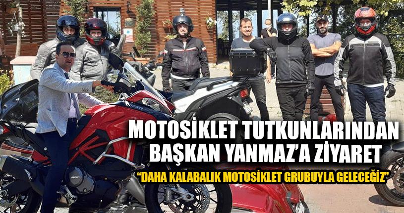 Motosiklet Tutkunlarından Başkana Ziyaret