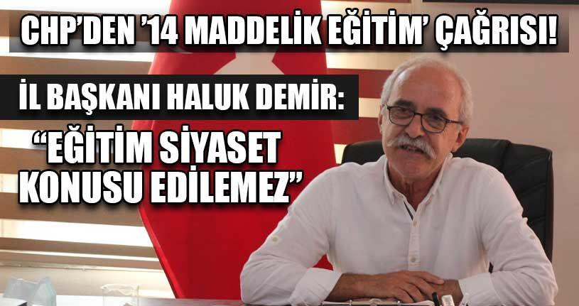 CHP'den '14 Maddelik Eğitim' Çağrısı!
