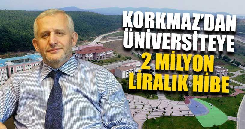 Korkmaz'dan Üniversiteye 2 Milyon Liralık Hibe