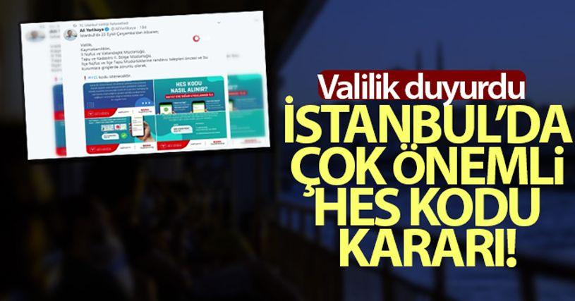 İstanbul'da kamu kurumlarına HES kodu ile girilecek