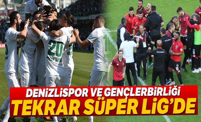 Denizlispor ve Gençlerbirliği Süper Lig'de