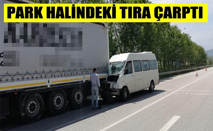 Yolcu Minibüsünün şoförü yaralandı