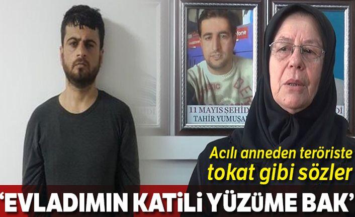 Acılı anneden Yusuf Nazik'e: 'Evladımın katili yüzüme bak'