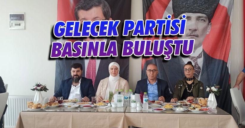 Gelecek Partisi Basınla Bir Araya Geldi