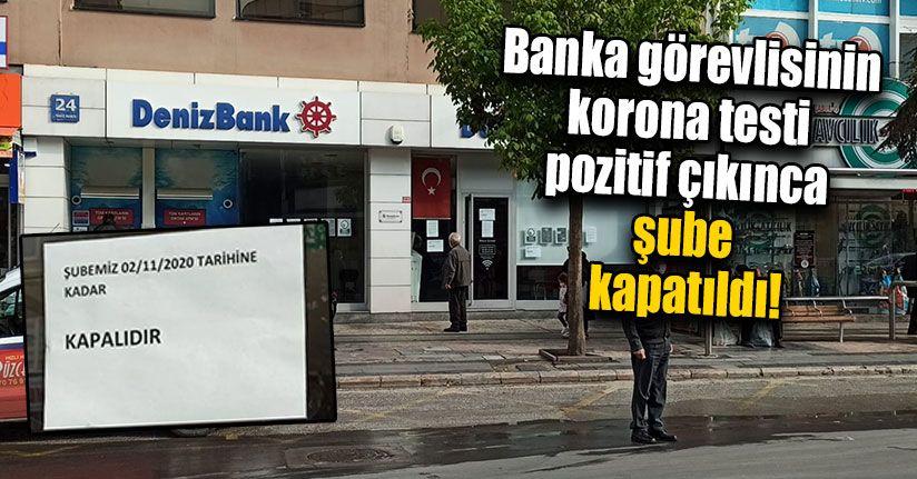 Banka Çalışanının Korona Virüs Testi Pozitif Çıktı