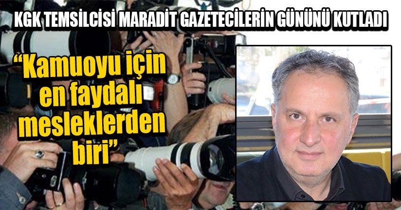 KGK Temsilcisi Maradit Gazetecilerin Gününü Kutladı
