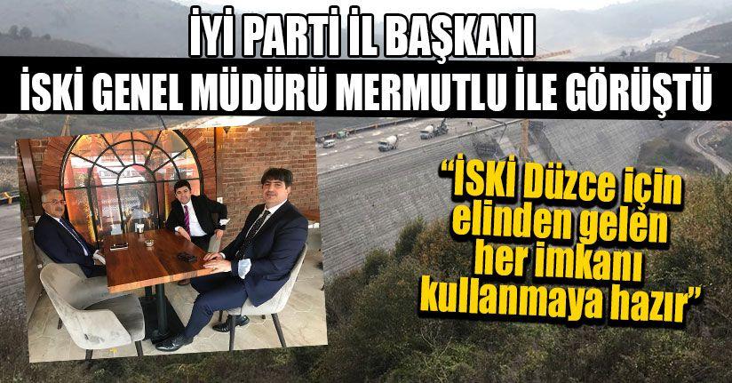 İYİ Parti İl Başkanı İSKİ Genel Müdürü Mermutlu İle Görüştü