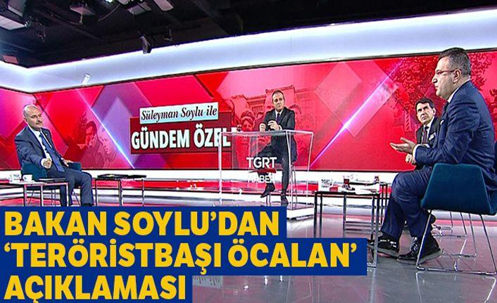 İçişleri Bakanı Soylu'dan teröristbaşı Öcalan ile ilgili açıklama