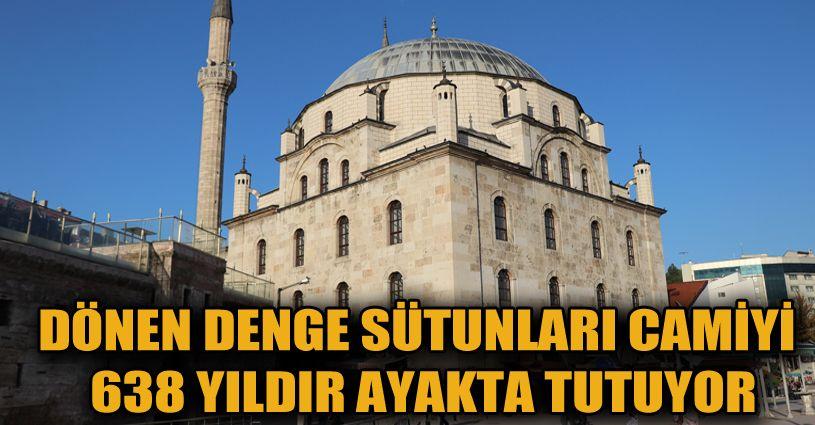 638 yıllık tarihi caminin deprem sigortası dönen denge sütunları