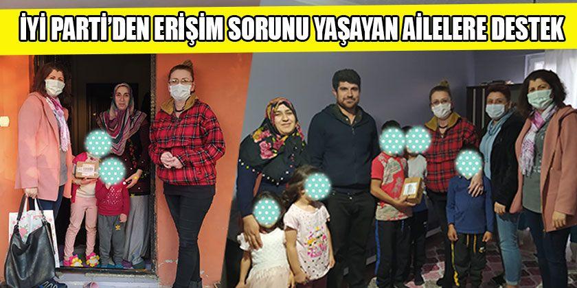 İYİ Parti'den Erişim Sorunu Yaşayan Ailelere Destek