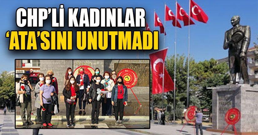 CHP'li Kadınlar 'Ata'sını Unutmadı
