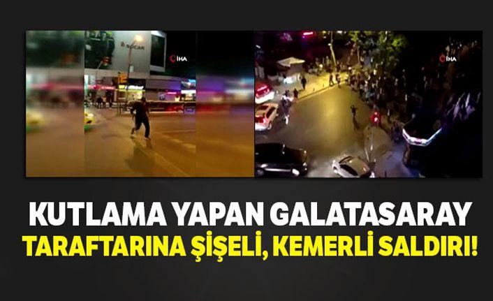 Galatasaray taraftarına şişeli, kemerli saldırı