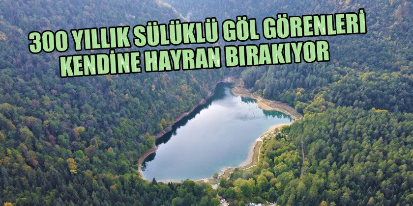 Saklı Cennet Sülüklü Göl'ün Havadan Görüntüsü Mest Etti
