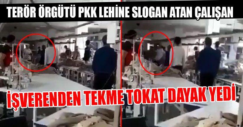 PKK Lehine Slogan Atan Çalışan İşverenden Dayak Yedi