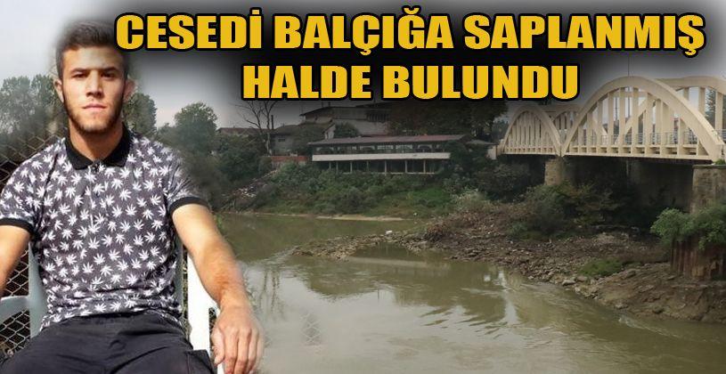 Sakarya Nehri'nde bulunan erkek cesedinin kimliği belli oldu