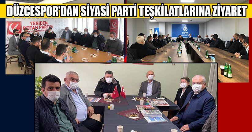 Düzcespor'dan Siyasi Partilere Ziyaret