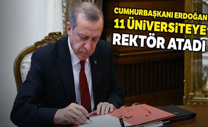 Cumhurbaşkanı Erdoğan 11 üniversiteye rektör a