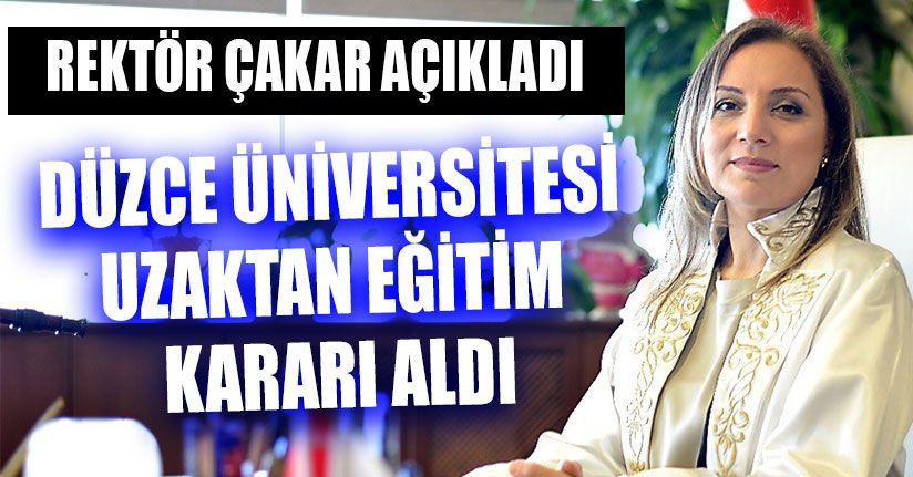 Düzce Üniversitesi Uzaktan Eğitim Kararı Aldı