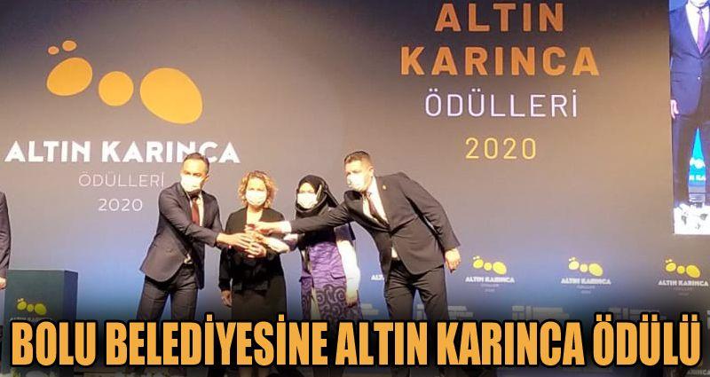 Bolu Belediyesi'ne Altın Karınca Ödülü