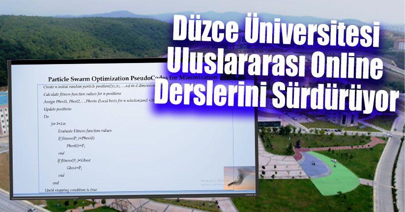Düzce Üniversitesi Uluslararası Online Derslerini Sürdürüyor