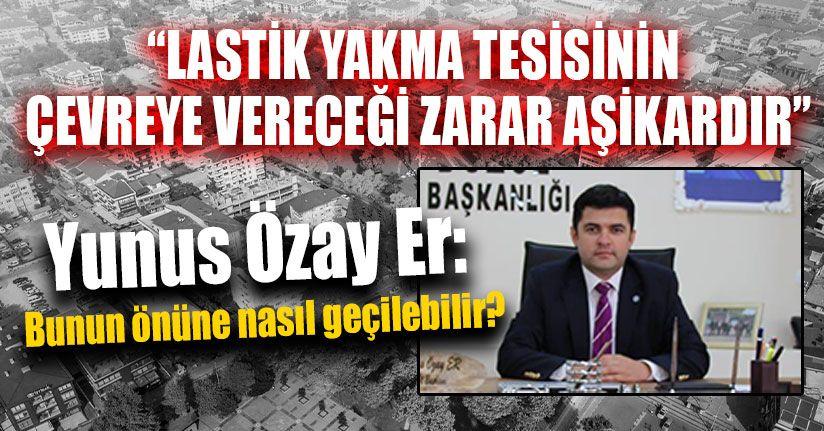 İYİ Parti'den Lastik Yakma Tesisi Açıklaması