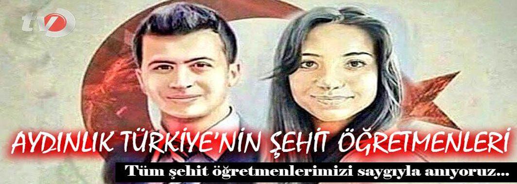 Aydınlık Türkiye'nin Şehit Öğretmenleri