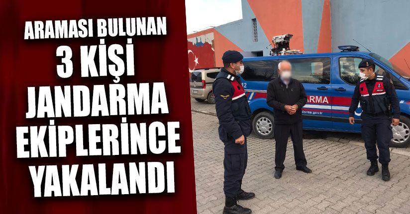 Araması Bulunan 3 Kişi Jandarma Ekiplerince Yakalandı