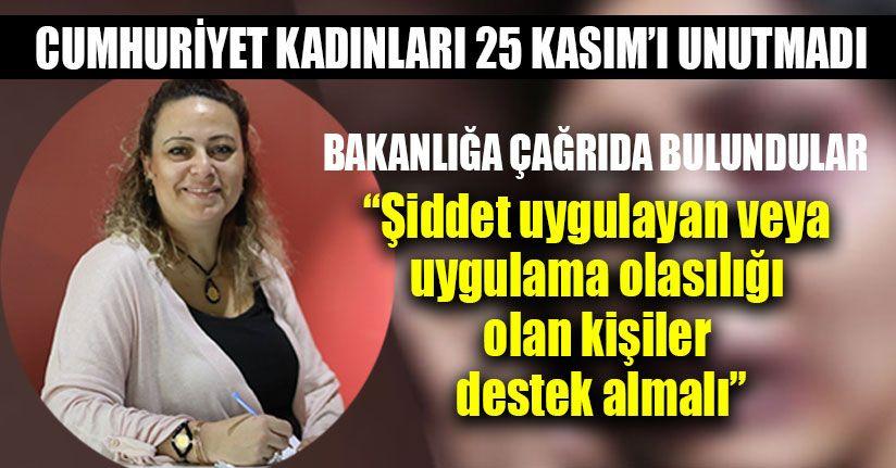 Cumhuriyet Kadınları 25 Kasım'ı Unutmadı