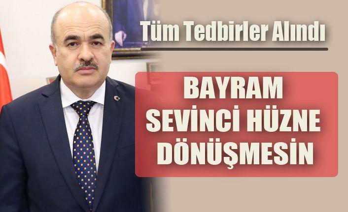 Vali Dr Zülkif  Dağlı'dan uyarı