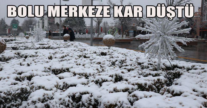 Bolu'da kent merkezine mevsimin ilk karı düştü