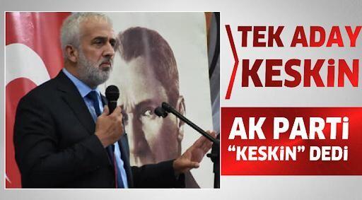 Tek Aday Mustafa Keskin
