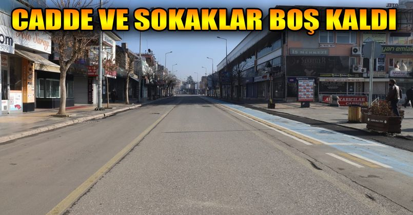 Düzce'de cadde ve sokaklar boş kaldı