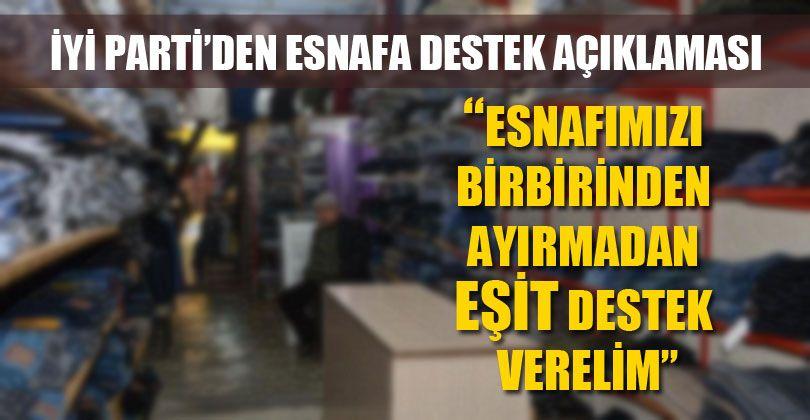 İYİ Parti'den Esnafa Destek Açıklaması