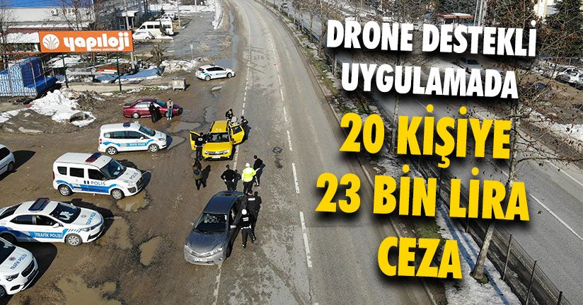 Drone Destekli Trafik Denetimi Gerçekleştirildi