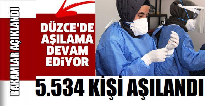 Düzce'de 5 bin 534 kişi aşılandı