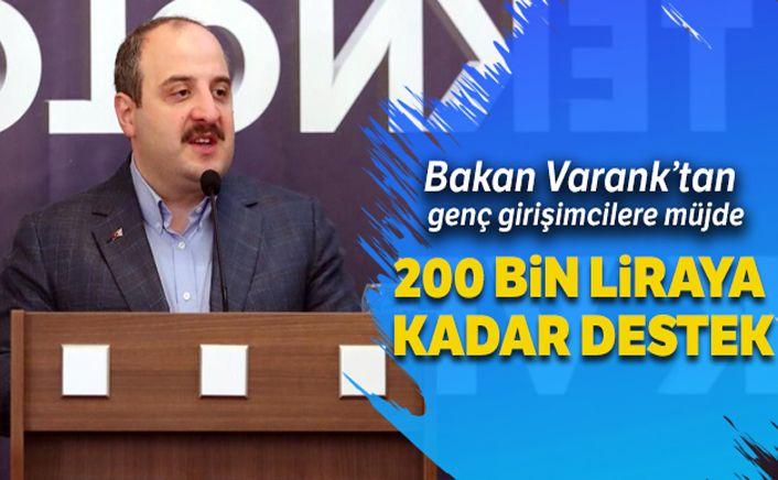 Bakan Varank'tan genç girişimcilere müjde !