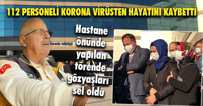 112 Personeli Korona Virüsten Hayatını Kaybetti