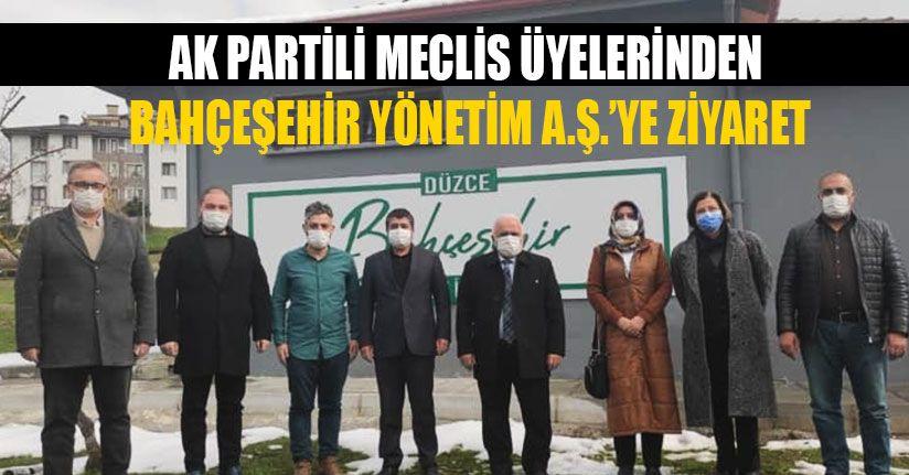 AK Partili Meclis Üyelerinden Bahçeşehir Yönetim A.Ş.'ye Ziyaret