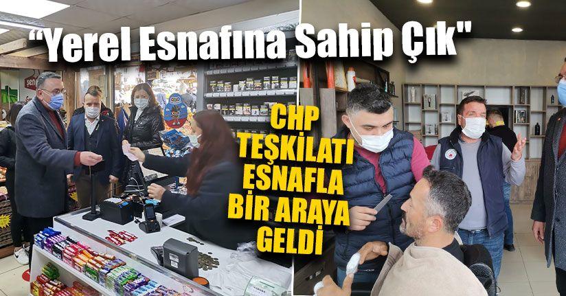 CHP Teşkilatı Esnafla Bir Araya Geldi