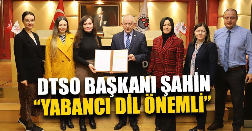 DTSO İle Yabancı Dil Kursları Protokol İmzaladı
