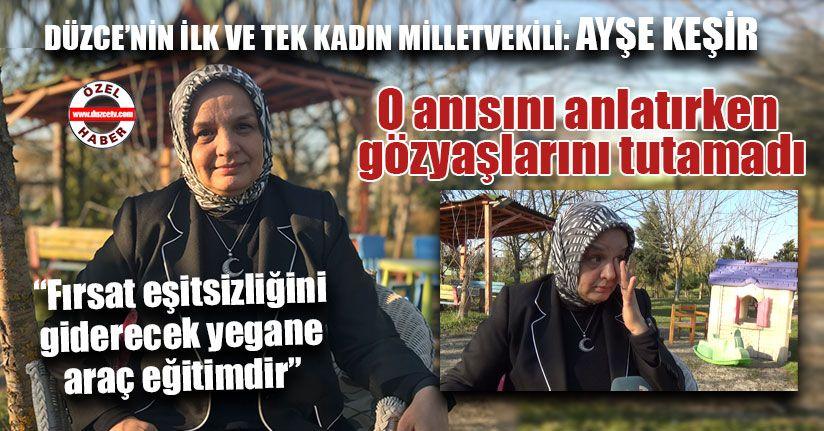 Düzce'nin İlk ve Tek Kadın Milletvekili: Ayşe Keşir