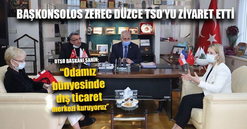 Başkonsolos Zerec Düzce TSO'yu Ziyaret Etti